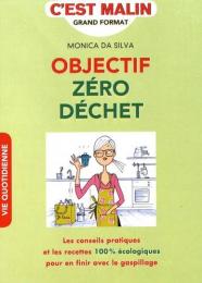 Objectif zéro déchet - Monica Da Silva - LEDUC.S