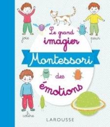 Le grand imagier Montessori des émotions - Larousse