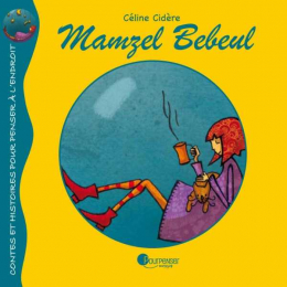 Mamzel Bebeul - Pour penser editions