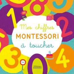Mes chiffres Montessori à toucher - Larousse