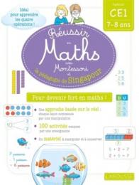 Réussir en maths avec Montessori et la pédagogie de Singapour - Larousse
