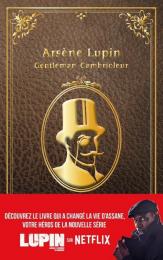 Arsène Lupin Gentleman cambrioleur Maurice Leblanc