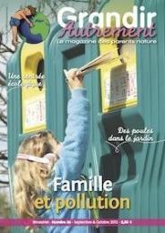 Grandir autrement N°36: Famille et Pollution