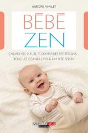 Bébé zen - Leduc. S