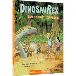Dinosaurex Tome 2 Dans la forêt colombienne Auzou