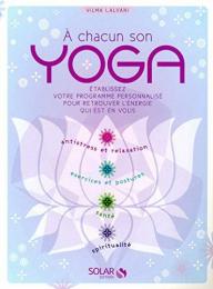 À chacun son yoga - Vilma Lalvani - Solar Editions