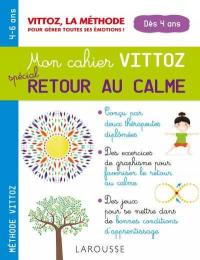 Retour au calme - méthode Vittoz - Larousse