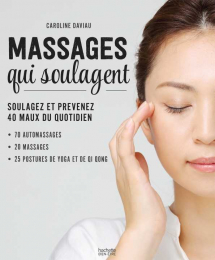 Massages qui soulagent - Hachette