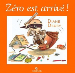 Zéro est arrivé - Diane Drory
