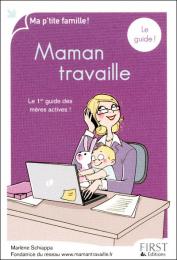 Maman travaille  -  Marlène SCHIAPPA