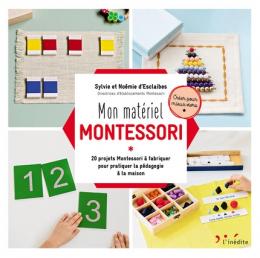 Mon matériel Montessori - L'inédit