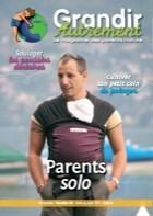 Grandir autrement N°28 : Parents solo