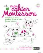 Mon cahier Montessori - labellisé Montessori - Nathan