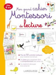 Mon grand cahier Montessori de lecture - Larousse
