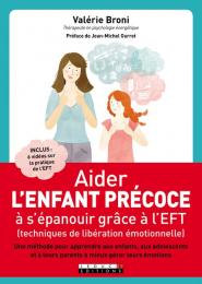 Aider l'enfant précoce à s'épanouir grâce à l'EFT - Leduc S