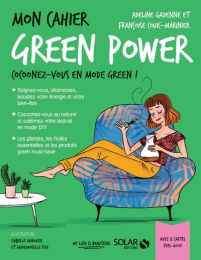 Mon cahier Green Power - Solar Editions