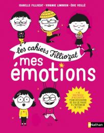 Cahier Filliozat - Mes émotions - Nathan