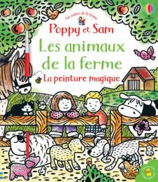 Peinture magique Animaux de la ferme Poppy et Sam Usborne