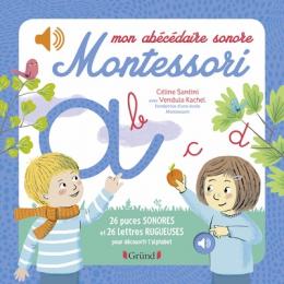 Mon Abécédaire sonore Montessori - Gründ