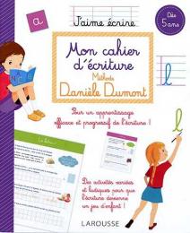 Mon Cahier D'écriture Méthode Daniele Dumont - Larousse