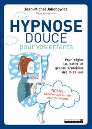 Hypnose douce pour vos enfants - Leduc S