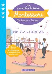 Mes premières lectures Montessori - Le cours de danse - Larousse