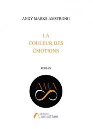 La couleur des émotions Editions Amalthée
