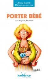 Porter bébé - Jouvence éditions