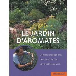 Le jardin D'aromates - Chantecler