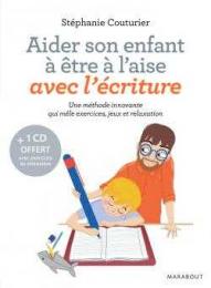 Aider son  enfant à être à l'aise avce l'écriture - Marabout