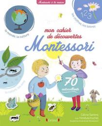 Mon cahier de découvertes Montessori Gründ
