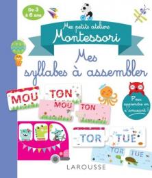 Mes petits ateliers Montessori Mes syllabes à assembler - Larousse