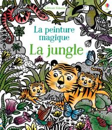 Peinture magique Jungle Usborne